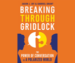 Breaking Through Gridlock